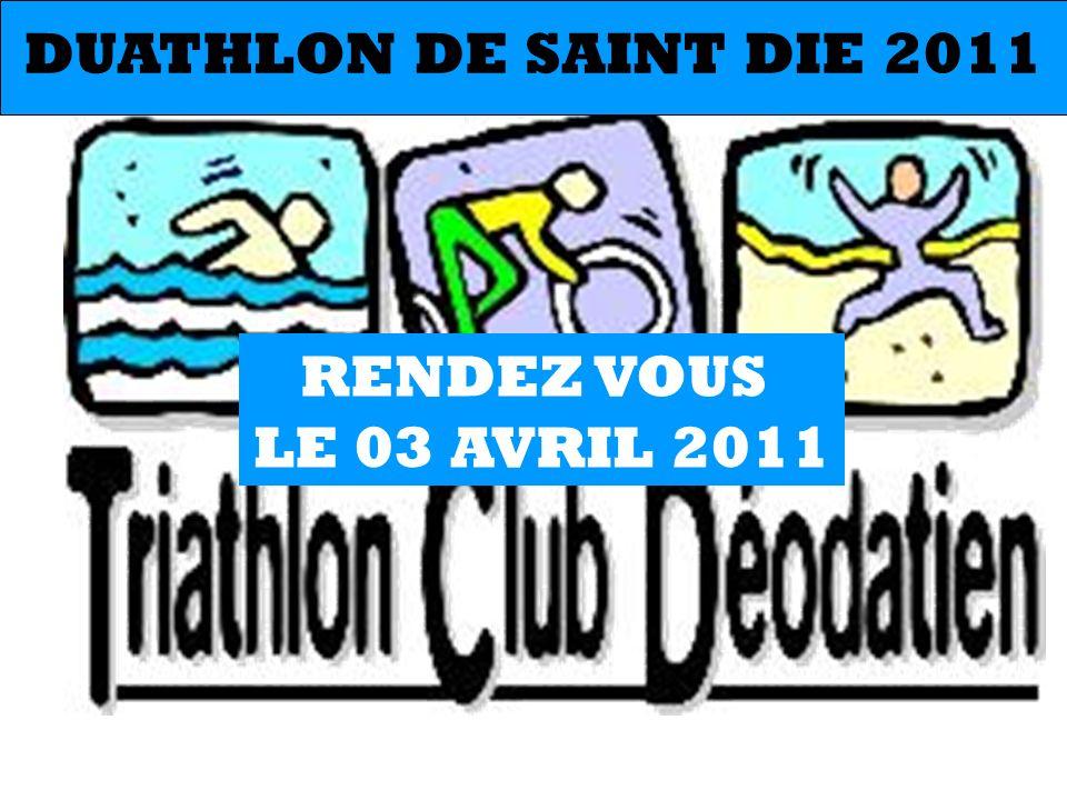 DUATHLON DE SAINT DIE 2011 RENDEZ VOUS LE 03 AVRIL 2011