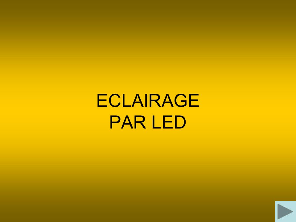 ECLAIRAGE PAR LED