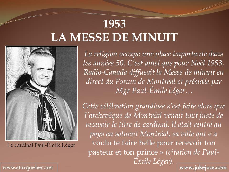 1953 LA MESSE DE MINUIT La religion occupe une place importante dans les années 50.