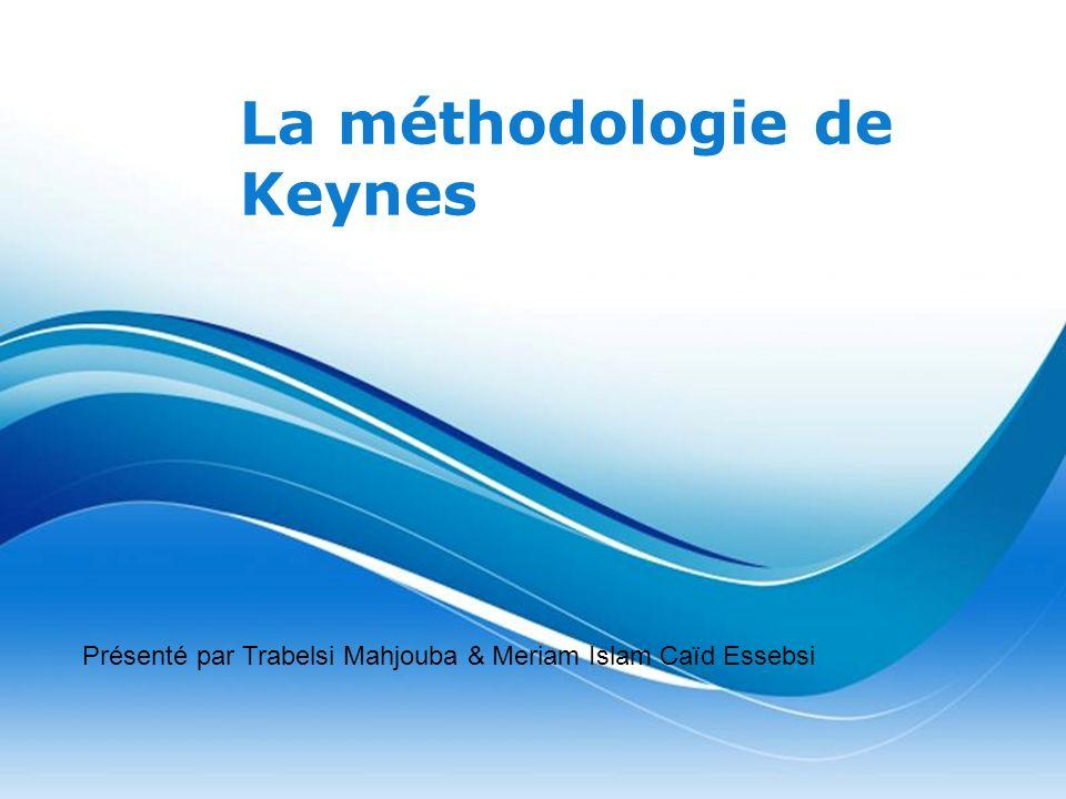 Free Powerpoint Templates Page 1 Free Powerpoint Templates La méthodologie de Keynes Présenté par Trabelsi Mahjouba & Meriam Islam Caïd Essebsi