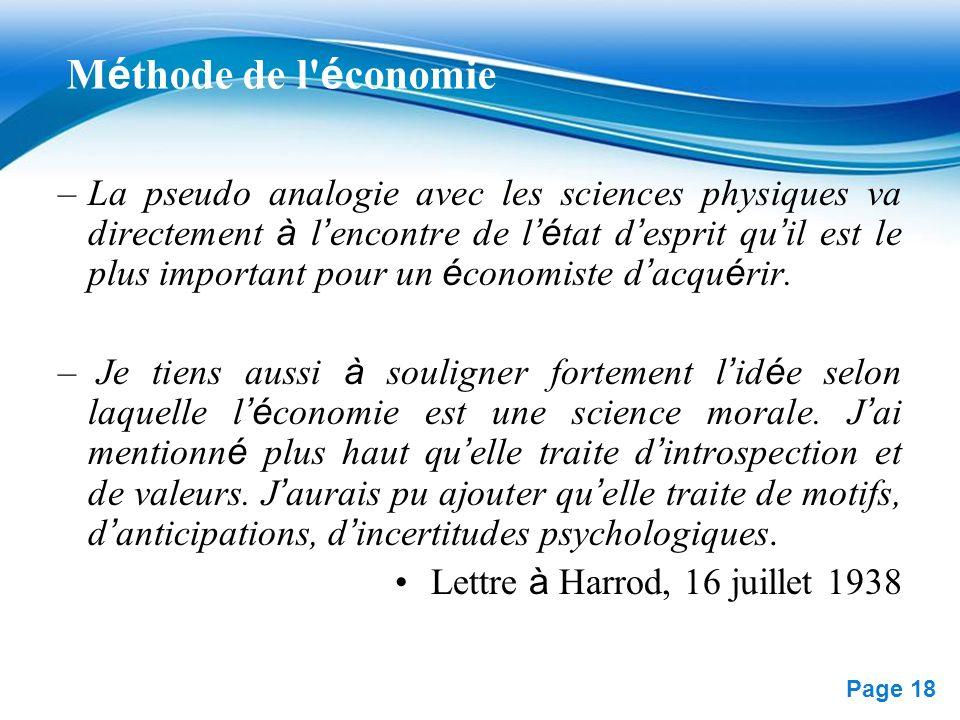 Free Powerpoint Templates Page 18 M é thode de l' é conomie –La pseudo analogie avec les sciences physiques va directement à l encontre de l é tat d e