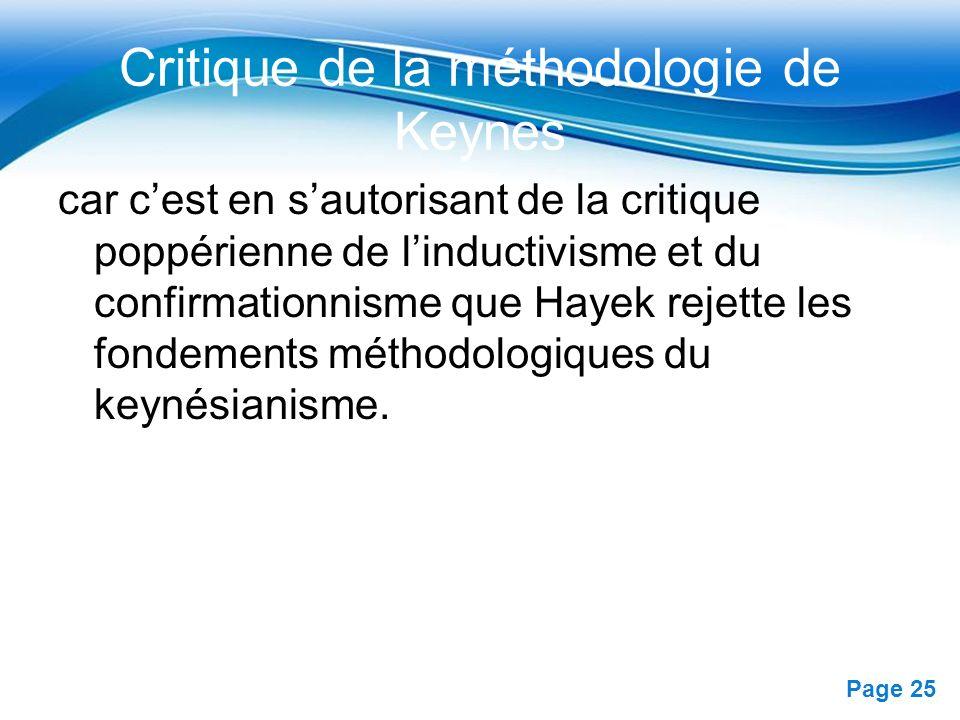 Free Powerpoint Templates Page 25 Critique de la méthodologie de Keynes car cest en sautorisant de la critique poppérienne de linductivisme et du conf