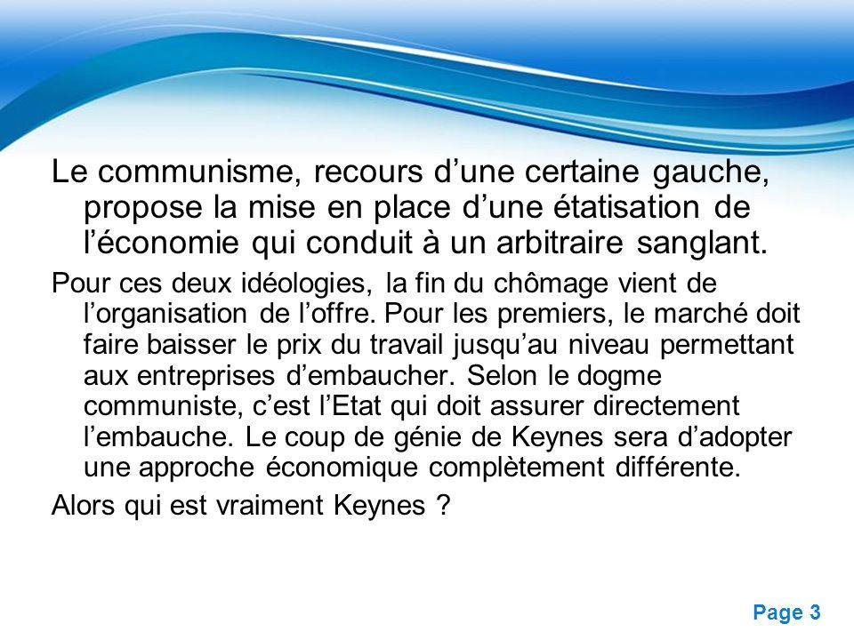 Free Powerpoint Templates Page 4 John Maynard Keynes ?: (1883-1946) Membre de la délégation britannique pour la conférence de la paix après la 1ére guerre mondiale le début des années 30, Keynes abandonne définitivement les mathématiques pour léconomie.