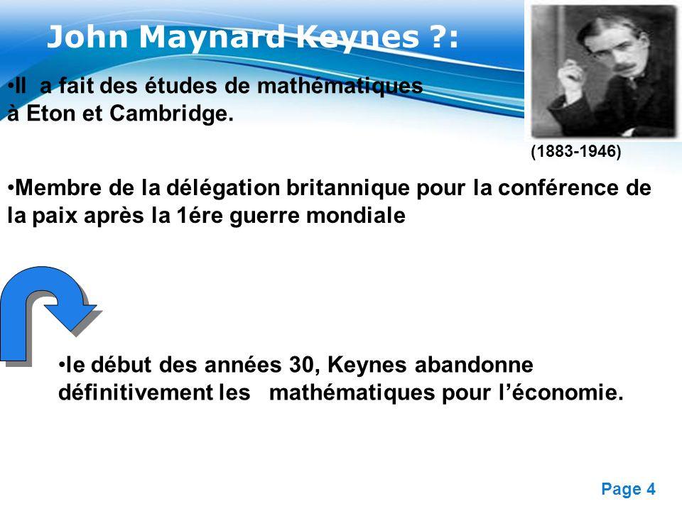 Free Powerpoint Templates Page 4 John Maynard Keynes ?: (1883-1946) Membre de la délégation britannique pour la conférence de la paix après la 1ére gu