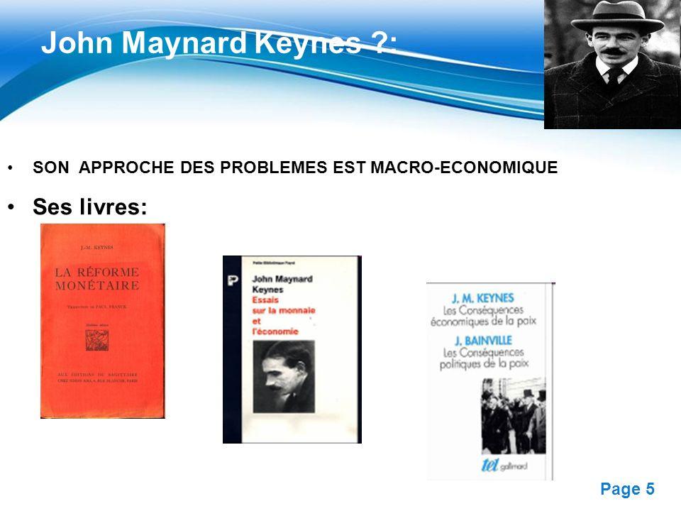 Free Powerpoint Templates Page 6 Ses livres reflètent sa pensée et ses idées Son ouvrage de référence est, apparu en 1936 John Maynard Keynes ?: La demande de biens de consommation La demande de biens dinvestissement consiste donc à découvrir ce qui détermine