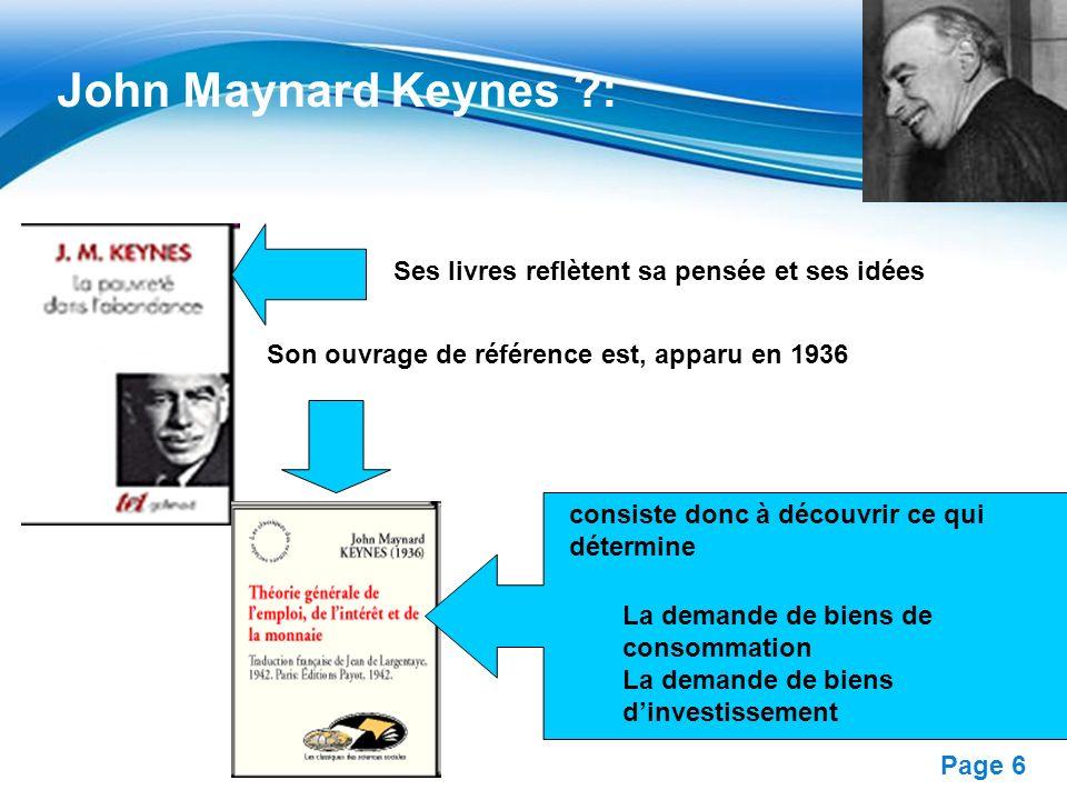 Free Powerpoint Templates Page 6 Ses livres reflètent sa pensée et ses idées Son ouvrage de référence est, apparu en 1936 John Maynard Keynes ?: La de