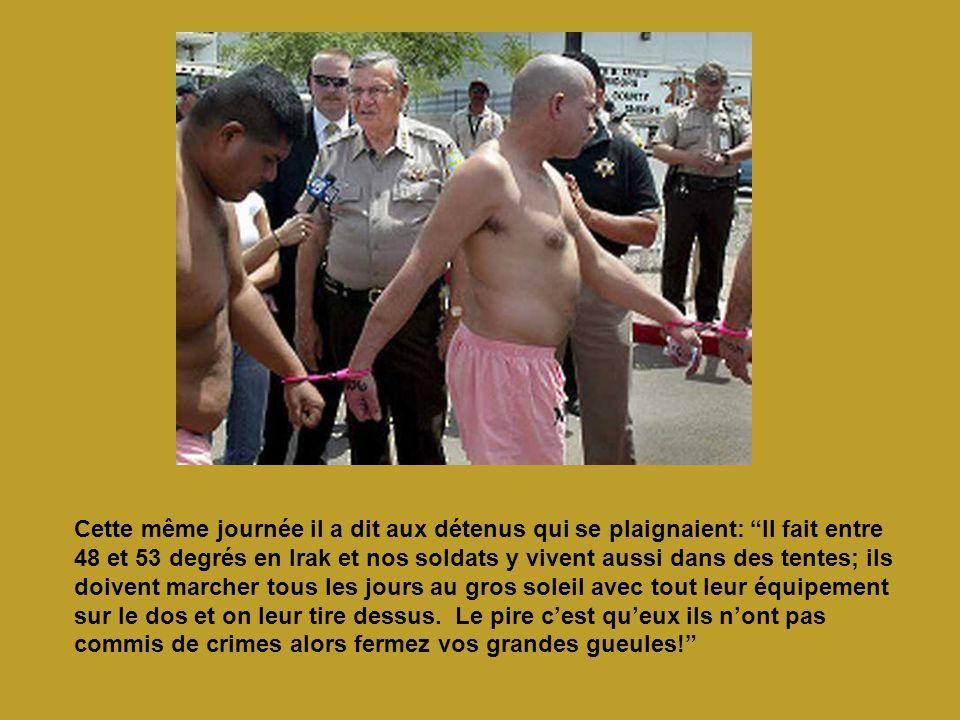 Cette même journée il a dit aux détenus qui se plaignaient: Il fait entre 48 et 53 degrés en Irak et nos soldats y vivent aussi dans des tentes; ils doivent marcher tous les jours au gros soleil avec tout leur équipement sur le dos et on leur tire dessus.