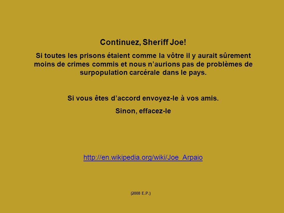 Continuez, Sheriff Joe.