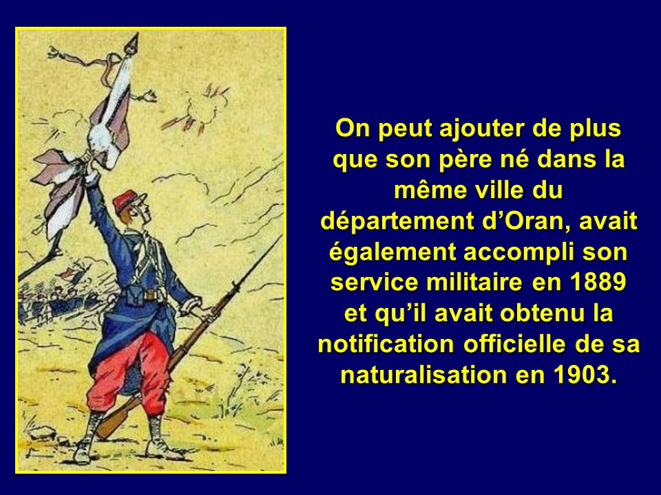 En effet daprès l article 8 de la loi du 26 juin 1889 sur la nationalité: « sont Français, tout individu né dun Français en France ou à létranger… tou