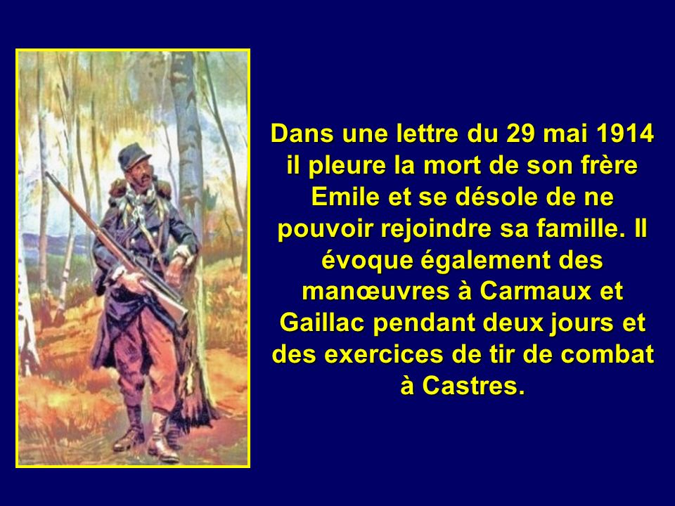 Après ses classes en Algérie et une seule permission pour voir sa famille, il rejoint la garnison dAlbi au 15 ème Régiment dInfanterie.
