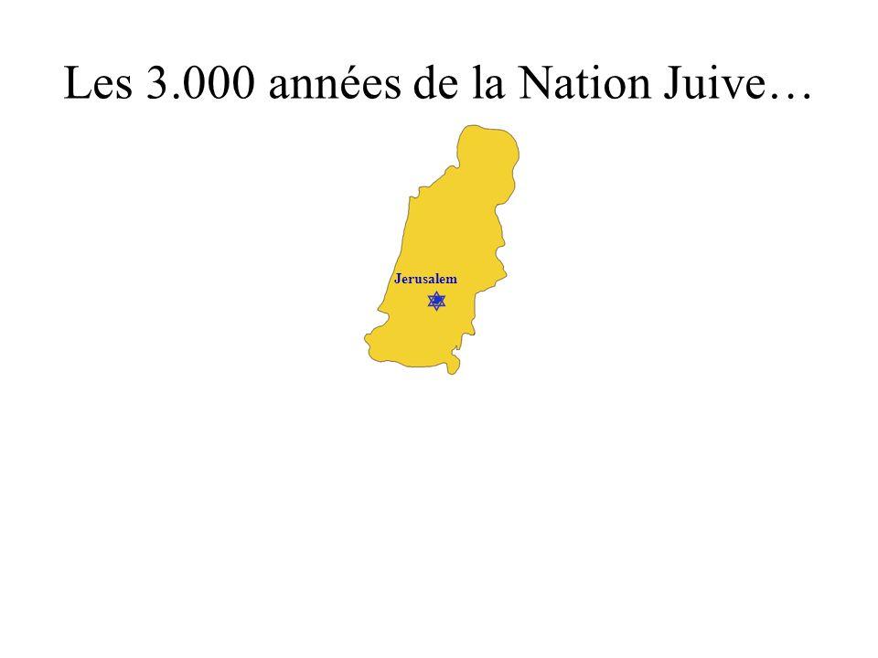 Jerusalem Les 3.000 années de la Nation Juive…