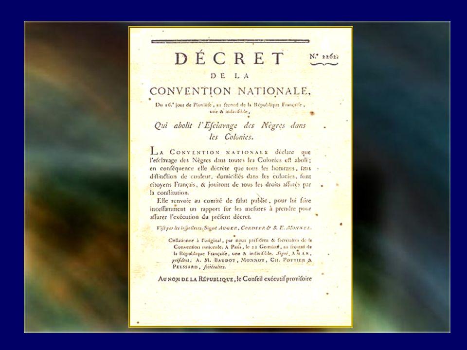 Entre autres, cest à linitiative de labbé Grégoire que fut votée pour la première fois labolition de lesclavage le 16 pluviôse de lan II (1794).