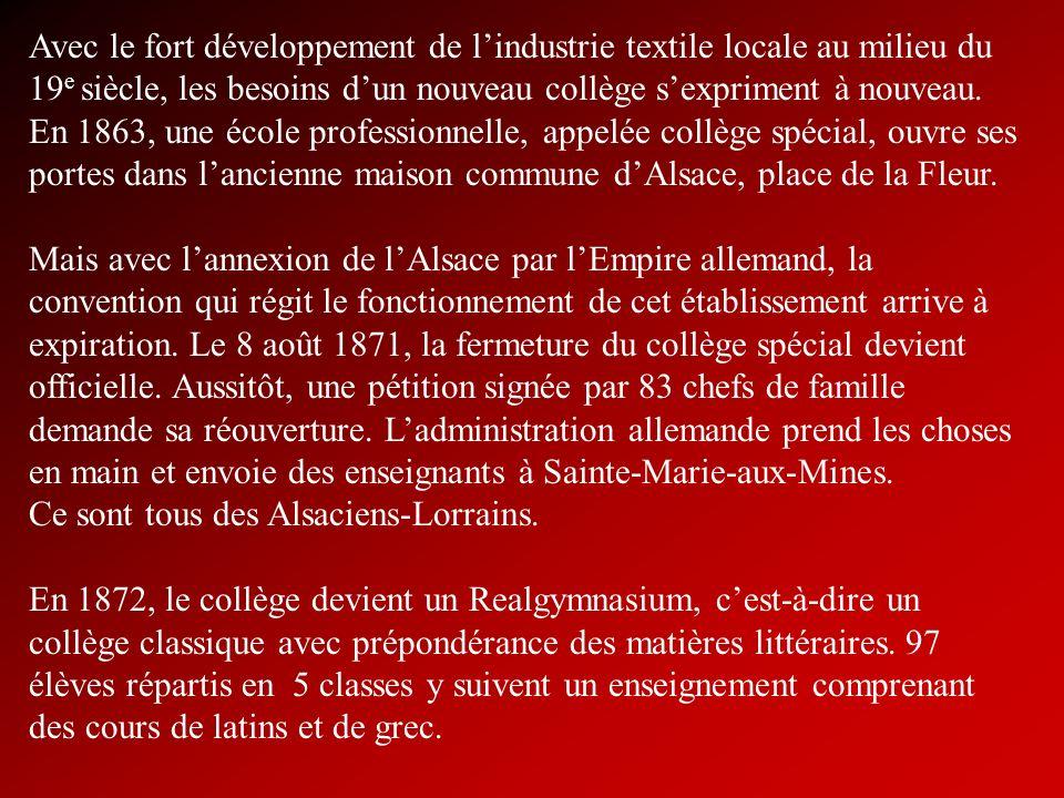 Avec le fort développement de lindustrie textile locale au milieu du 19 e siècle, les besoins dun nouveau collège sexpriment à nouveau. En 1863, une é