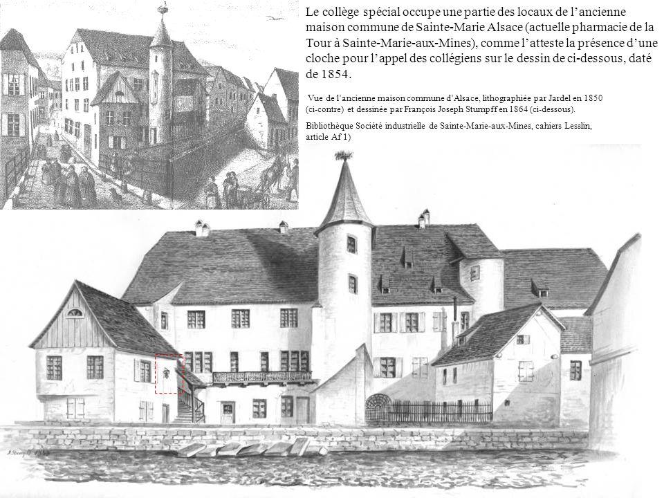Le collège spécial occupe une partie des locaux de lancienne maison commune de Sainte-Marie Alsace (actuelle pharmacie de la Tour à Sainte-Marie-aux-M