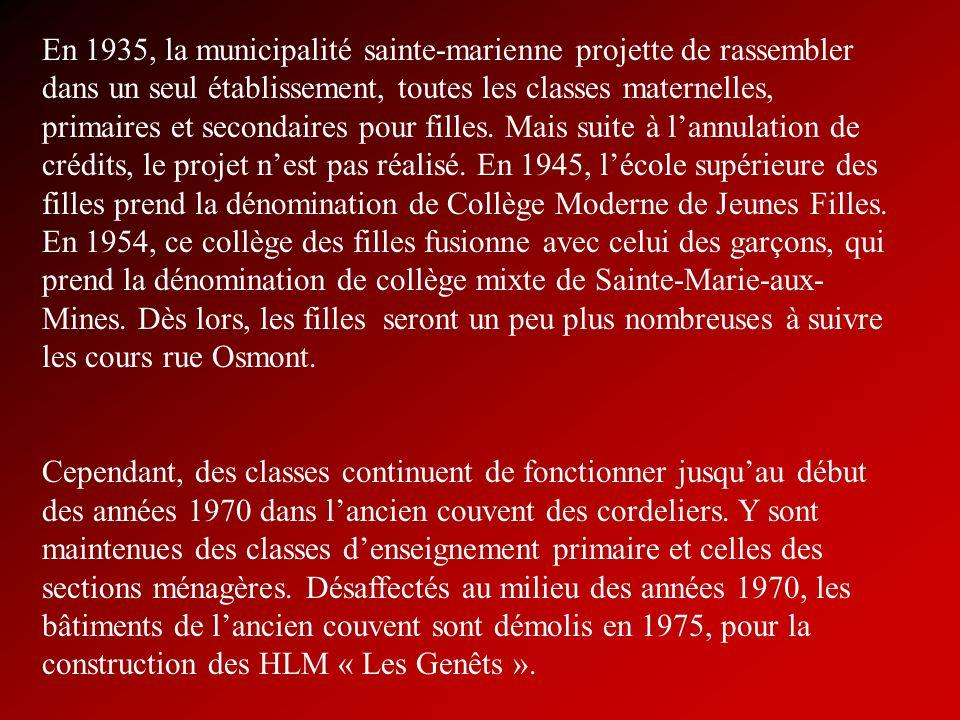 En 1935, la municipalité sainte-marienne projette de rassembler dans un seul établissement, toutes les classes maternelles, primaires et secondaires p