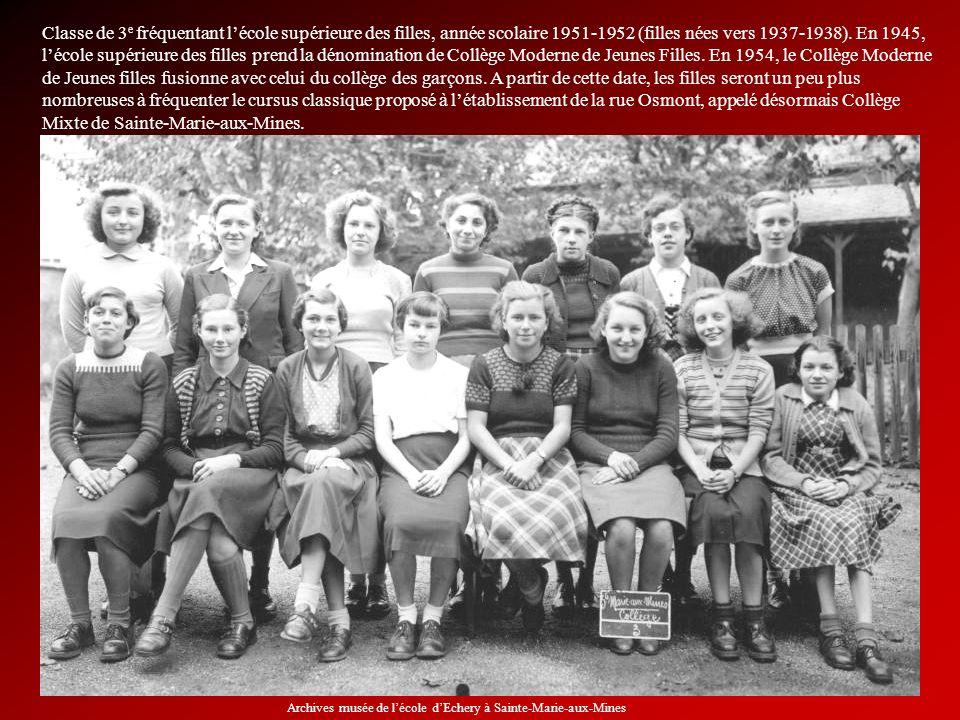 Classe de 3 e fréquentant lécole supérieure des filles, année scolaire 1951-1952 (filles nées vers 1937-1938). En 1945, lécole supérieure des filles p