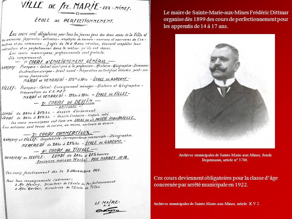 Le maire de Sainte-Marie-aux-Mines Frédéric Dittmar organise dès 1899 des cours de perfectionnement pour les apprentis de 14 à 17 ans. Archives munici