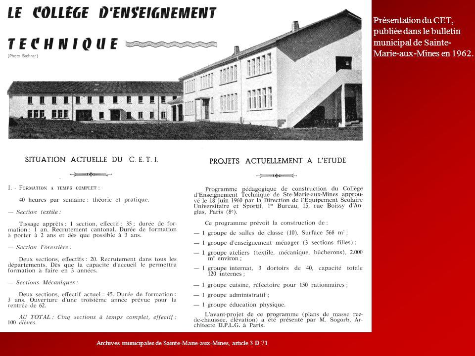 Présentation du CET, publiée dans le bulletin municipal de Sainte- Marie-aux-Mines en 1962. Archives municipales de Sainte-Marie-aux-Mines, article 3