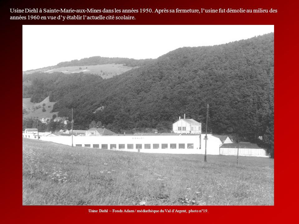 Usine Diehl à Sainte-Marie-aux-Mines dans les années 1950. Après sa fermeture, lusine fut démolie au milieu des années 1960 en vue dy établir lactuell