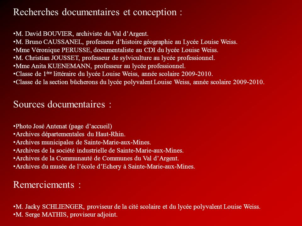 Recherches documentaires et conception : M.David BOUVIER, archiviste du Val dArgent.