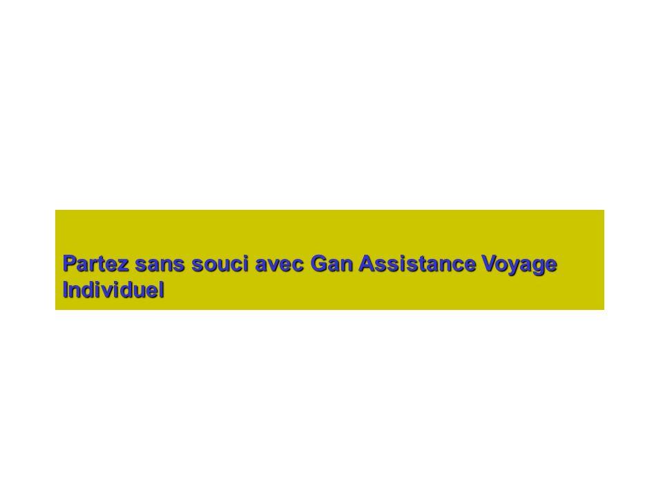 Partez sans souci avec Gan Assistance Voyage Individuel