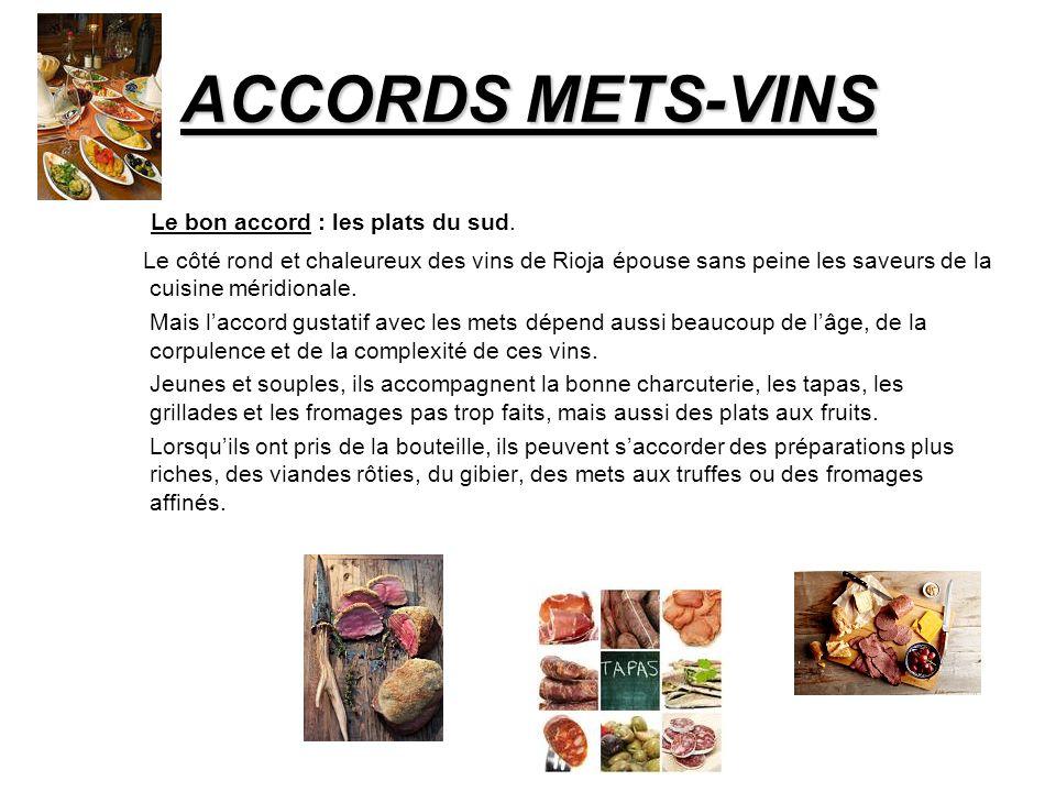 ACCORDS METS-VINS Le bon accord : les plats du sud.