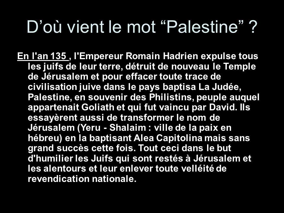 Doù vient le mot Palestine .