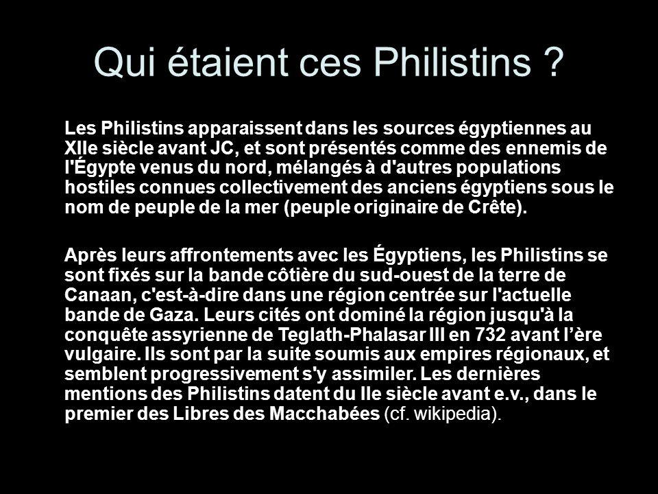 Qui étaient ces Philistins .
