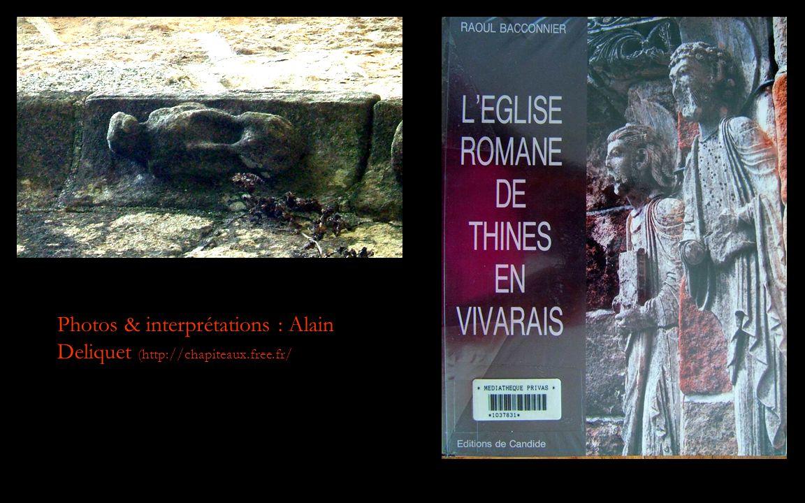 Photos & interprétations : Alain Deliquet (http://chapiteaux.free.fr/