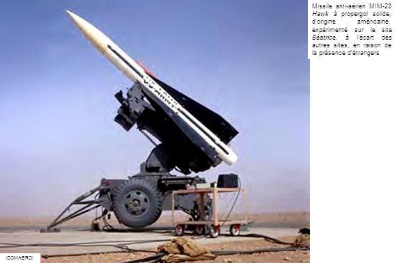 (COMAERO) Missile anti-aérien MIM-23 Hawk à propergol solide, dorigine américaine, expérimenté sur le site Béatrice, à lécart des autres sites, en rai
