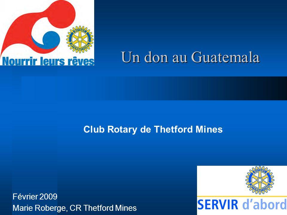 Le Club Rotary de Thetford Mines a présenté un projet totalisant 21 000 $US* avec le Club Rotary Guatemala Vista Hermosa pour acheter des livres scolaires destinés au collège San Francisco de Asís à Palencia au Guatemala.