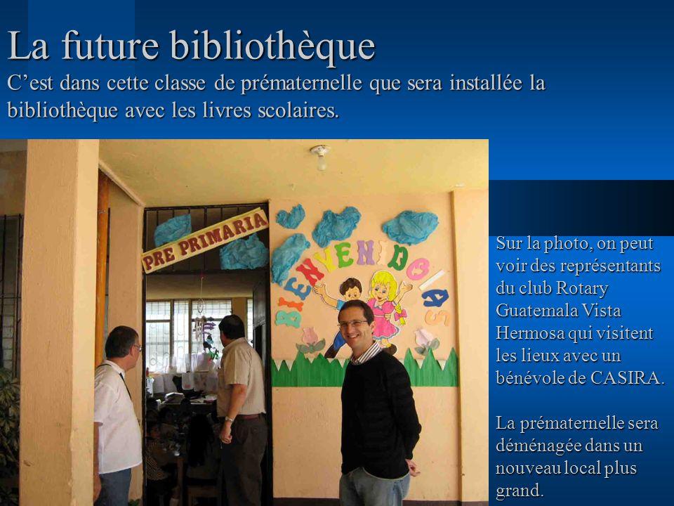 La future bibliothèque Cest dans cette classe de prématernelle que sera installée la bibliothèque avec les livres scolaires. Sur la photo, on peut voi