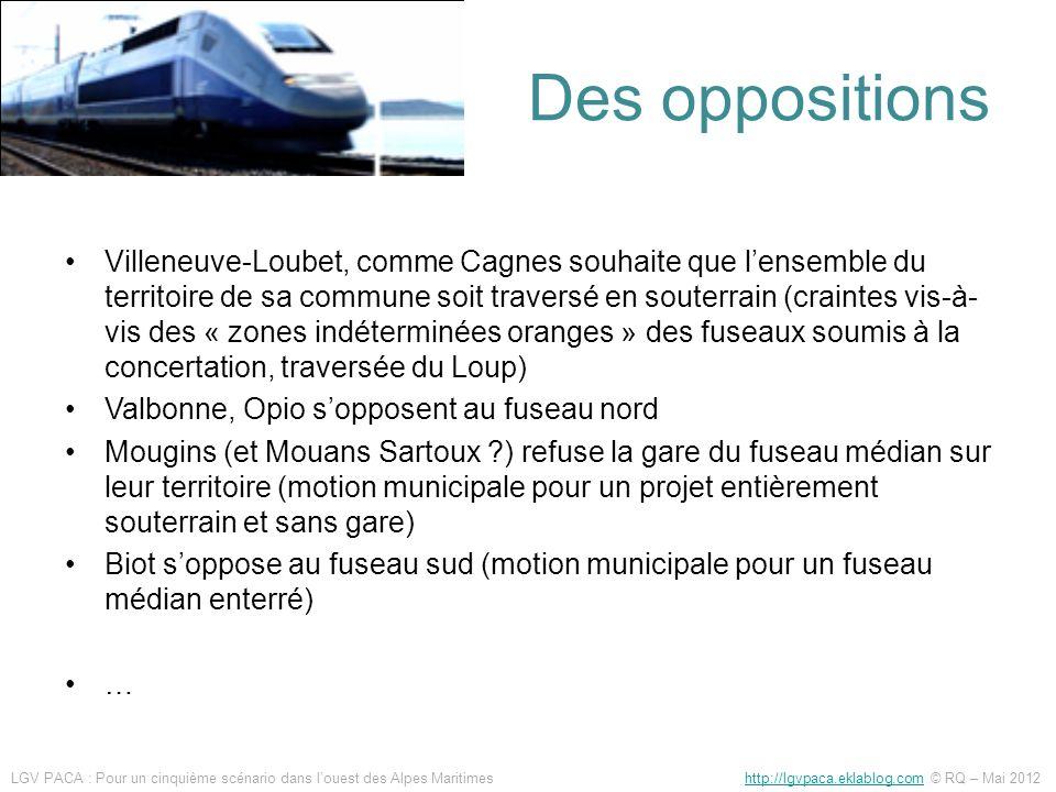 Des oppositions Villeneuve-Loubet, comme Cagnes souhaite que lensemble du territoire de sa commune soit traversé en souterrain (craintes vis-à- vis de