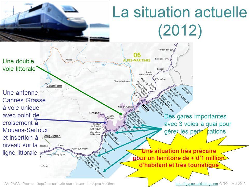 La situation actuelle (2012) Une double voie littorale Une antenne Cannes Grasse à voie unique avec point de croisement à Mouans-Sartoux et insertion
