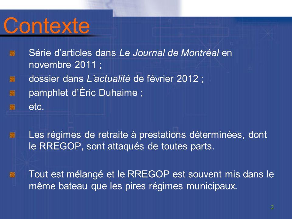 Contexte Série darticles dans Le Journal de Montréal en novembre 2011 ; dossier dans Lactualité de février 2012 ; pamphlet dÉric Duhaime ; etc.