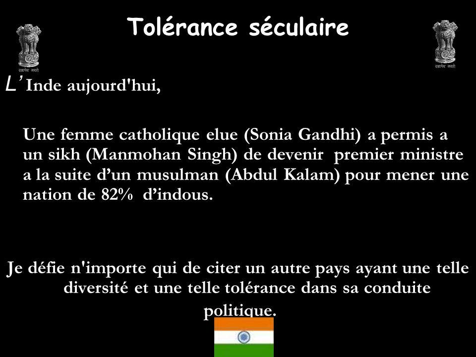 L Inde aujourd'hui, Une femme catholique elue (Sonia Gandhi) a permis a un sikh (Manmohan Singh) de devenir premier ministre a la suite dun musulman (