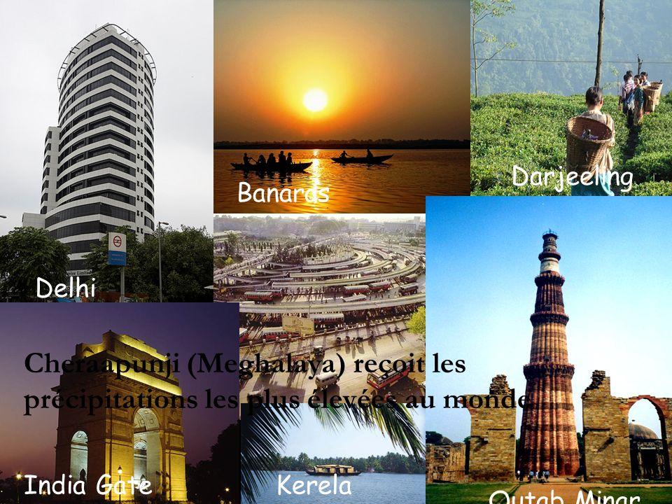 India Gate Banaras Delhi Qutab Minar Darjeeling Kerela Cheraapunji (Meghalaya) reçoit les précipitations les plus élevées au monde