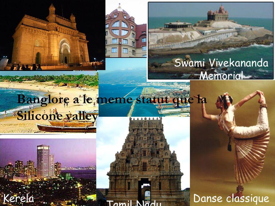 Tamil Nadu Swami Vivekananda Memorial KerelaDanse classique Banglore a le meme statut que la Silicone valley