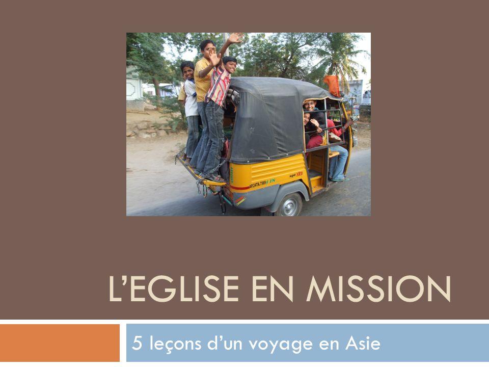 LEGLISE EN MISSION 5 leçons dun voyage en Asie