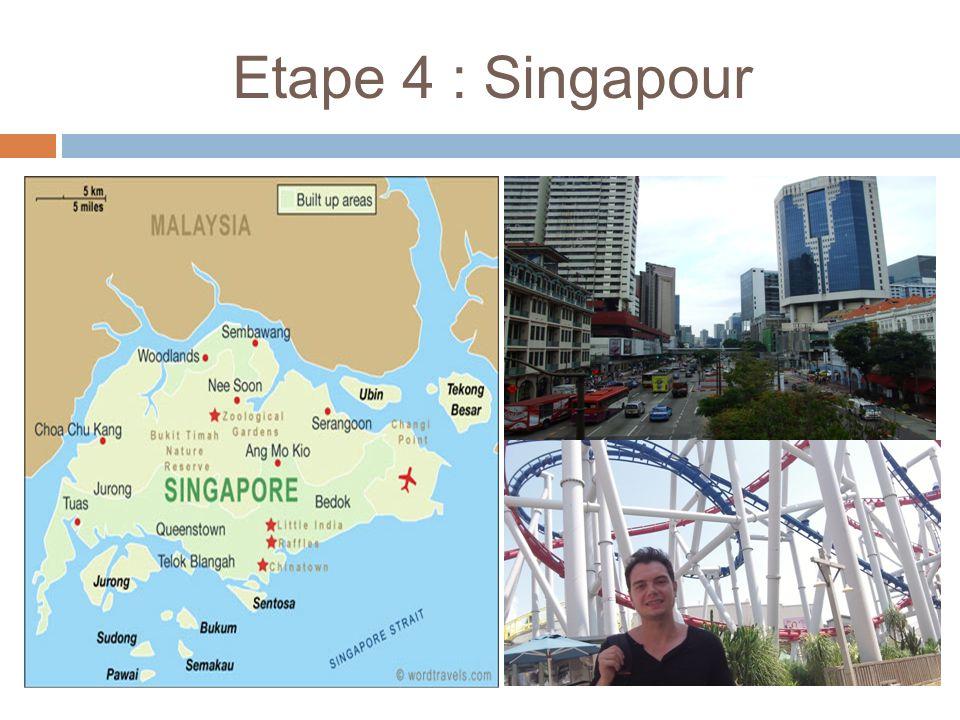 Etape 4 : Singapour