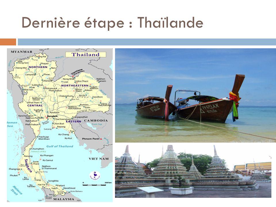 Dernière étape : Thaïlande