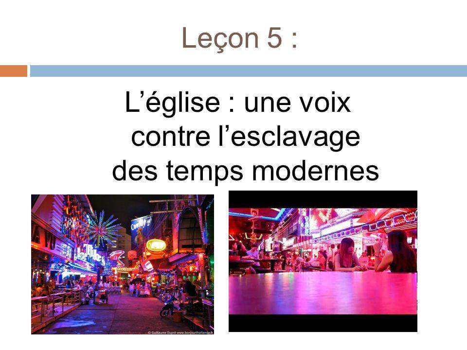 Leçon 5 : Léglise : une voix contre lesclavage des temps modernes