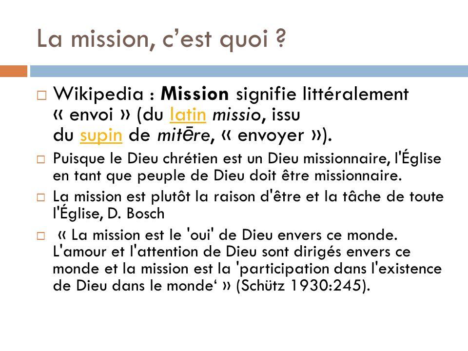 La mission, cest quoi .