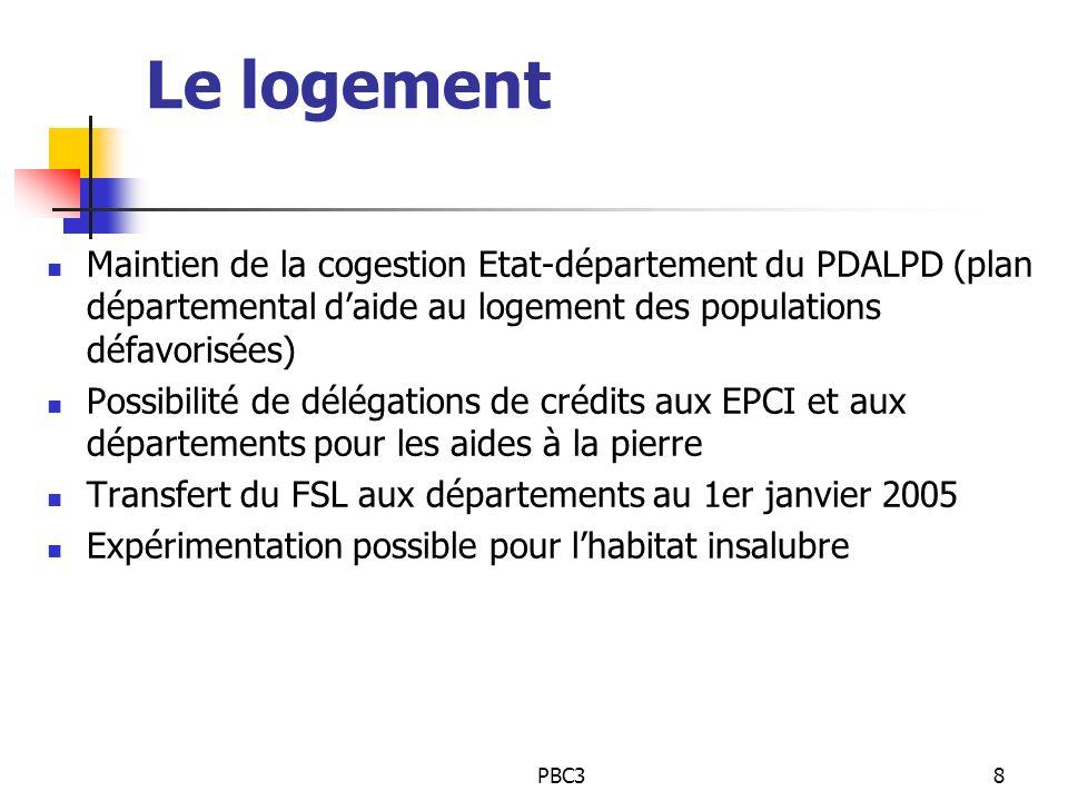 PBC38 Le logement Maintien de la cogestion Etat-département du PDALPD (plan départemental daide au logement des populations défavorisées) Possibilité