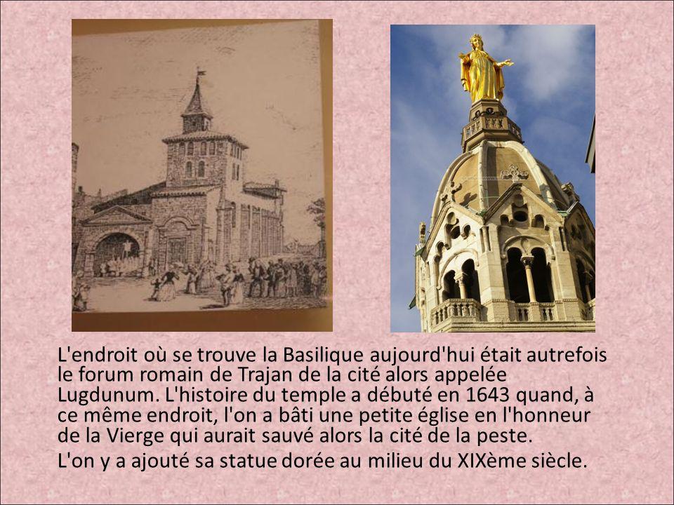 L'endroit où se trouve la Basilique aujourd'hui était autrefois le forum romain de Trajan de la cité alors appelée Lugdunum. L'histoire du temple a dé
