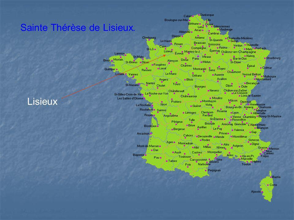Lisieux Sainte Thérèse de Lisieux.
