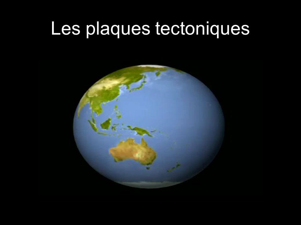 7 Les plaques tectoniques