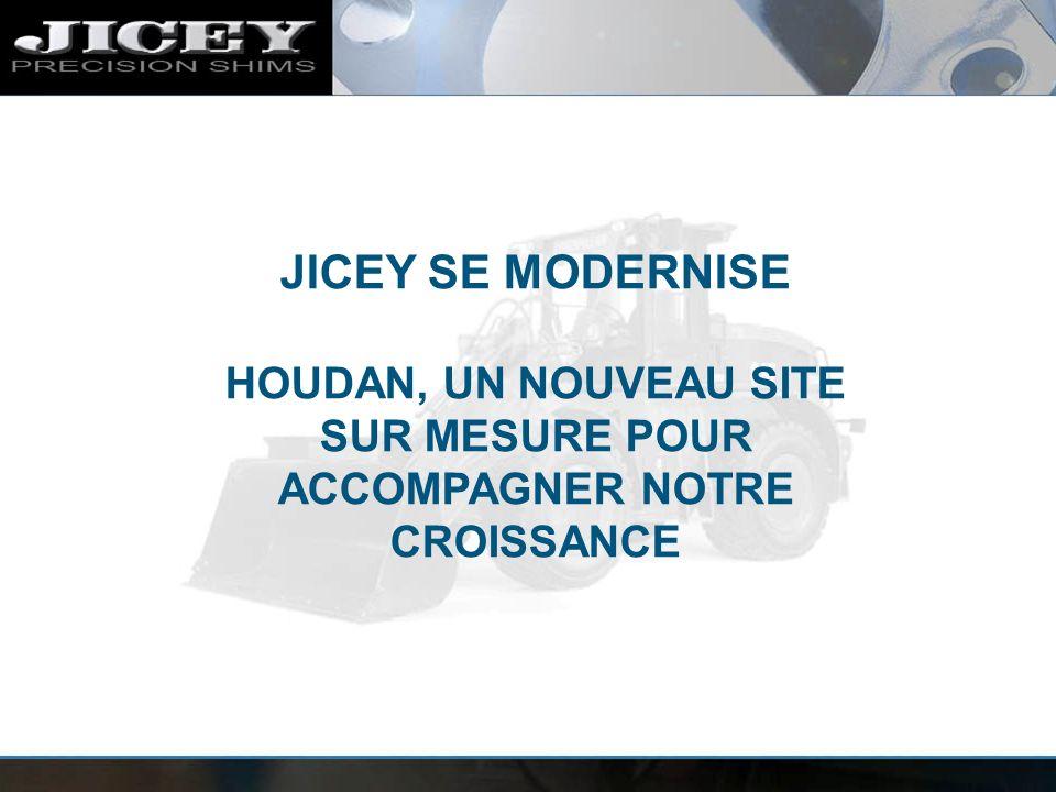 JICEY SE MODERNISE HOUDAN, UN NOUVEAU SITE SUR MESURE POUR ACCOMPAGNER NOTRE CROISSANCE