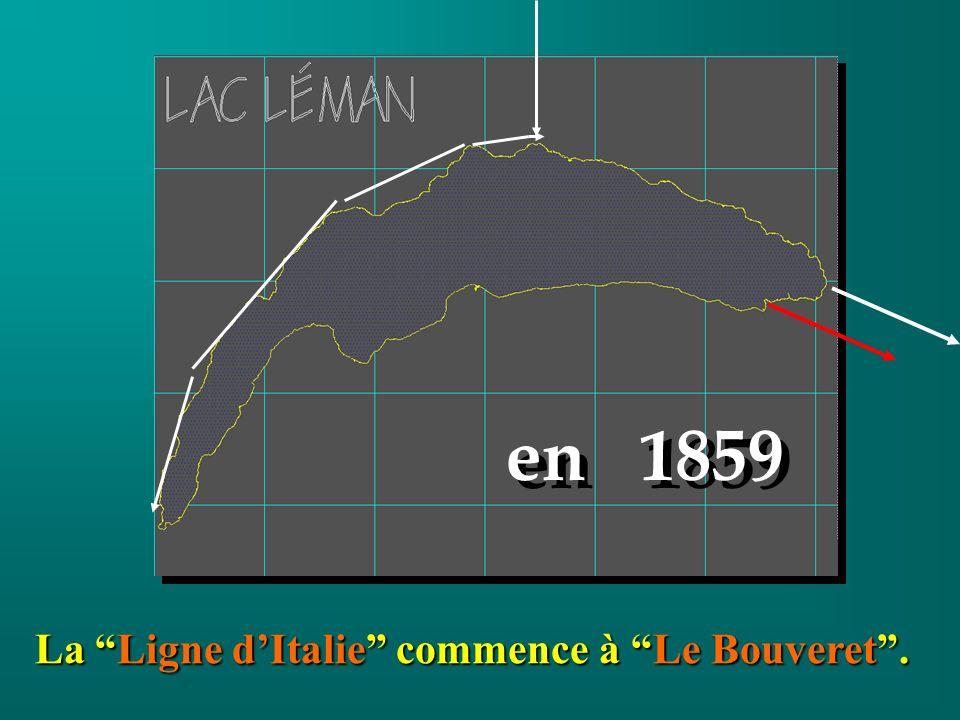La Ligne dItalie commence à Le Bouveret. en 1859