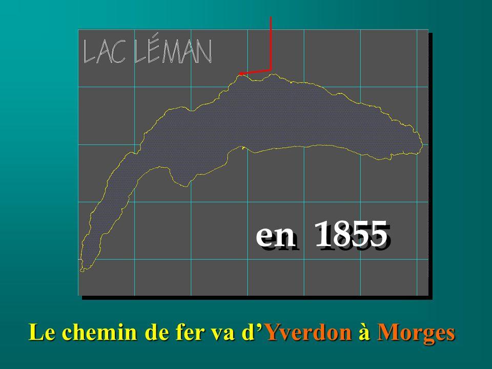 Le chemin de fer va dYverdon à Morges en 1855